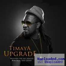 Timaya - Good Life ft Vector